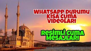 #EnYeniCumaları #HayırlıCumalar • Whatsapp Durumu Kısa Cuma ları °Cuma ları Kana