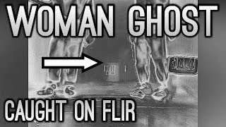 WOMAN GHOST CAUGHT ON CAMERA !