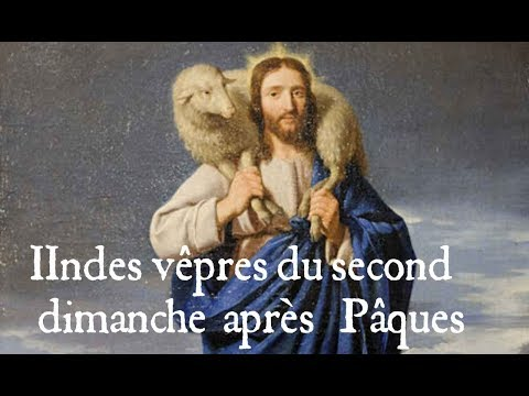 IIndes vêpres du second dimanche après Pâques