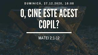Sfanta Treime Braila - 27 Decembrie 2020 - Iosua Faur - Matei 2:1-12 (2)