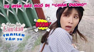 Muôn Kiểu Làm Dâu -Trailer Tập 78   Phim Mẹ chồng nàng dâu -  Phim Việt Nam Mới Nhất 2019 - Phim HTV