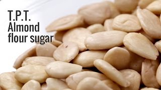 T.p.t. Almond Flour Sugar By Roboqbo