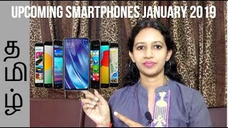 Top 8 Upcoming Mobile Phones January 2019 In Tamil | #Upcomingsmartphones2019