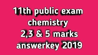 Chemistry public exam 2,3 &5 marks answerkey 2019.
