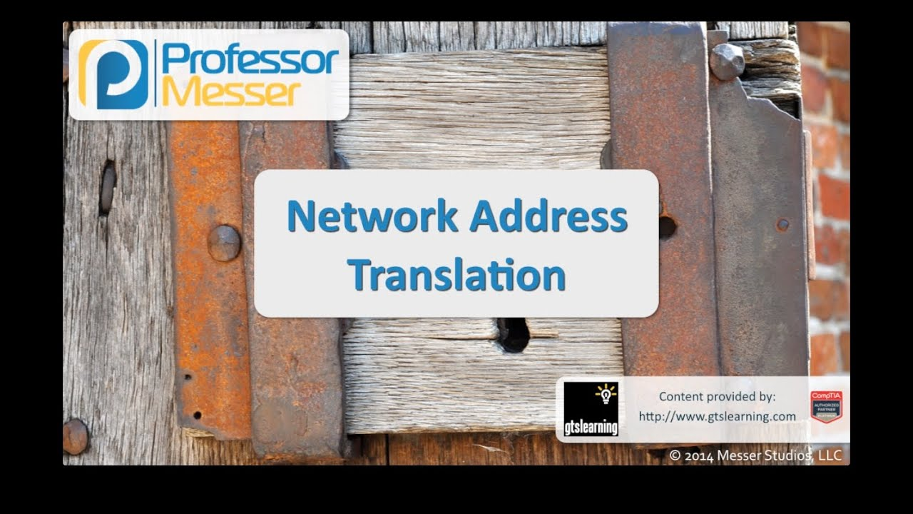 Network Address Translation - CompTIA Security+ SY0-401: 1.3