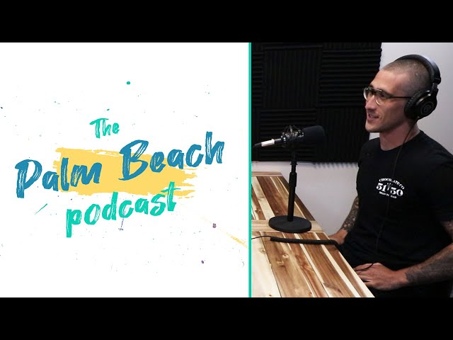 Palm Beach Podcast #16 -  5150 Chocolate - Tyler Levitetz
