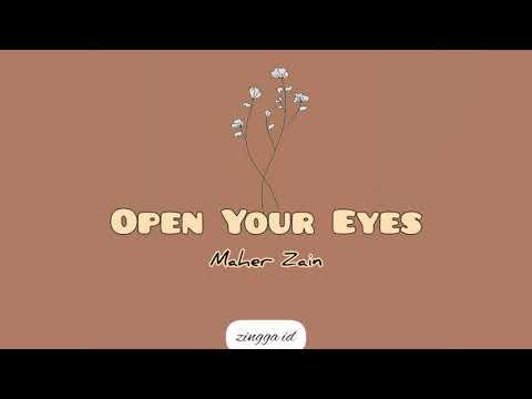 Maher Zain - Open Your Eyes [Lirik U0026 Terjemahan]