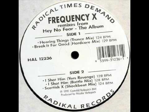 FREQUENCY X   HEARING THINGS TRANCE MIX