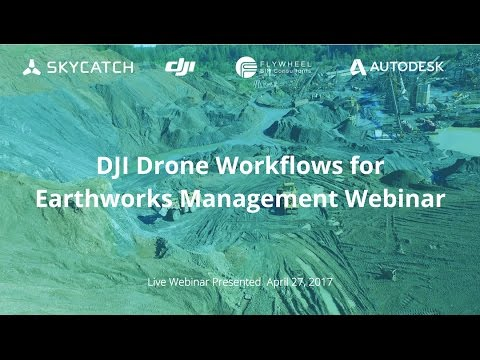 DJI Drone Workflows for Earthworks Webinar