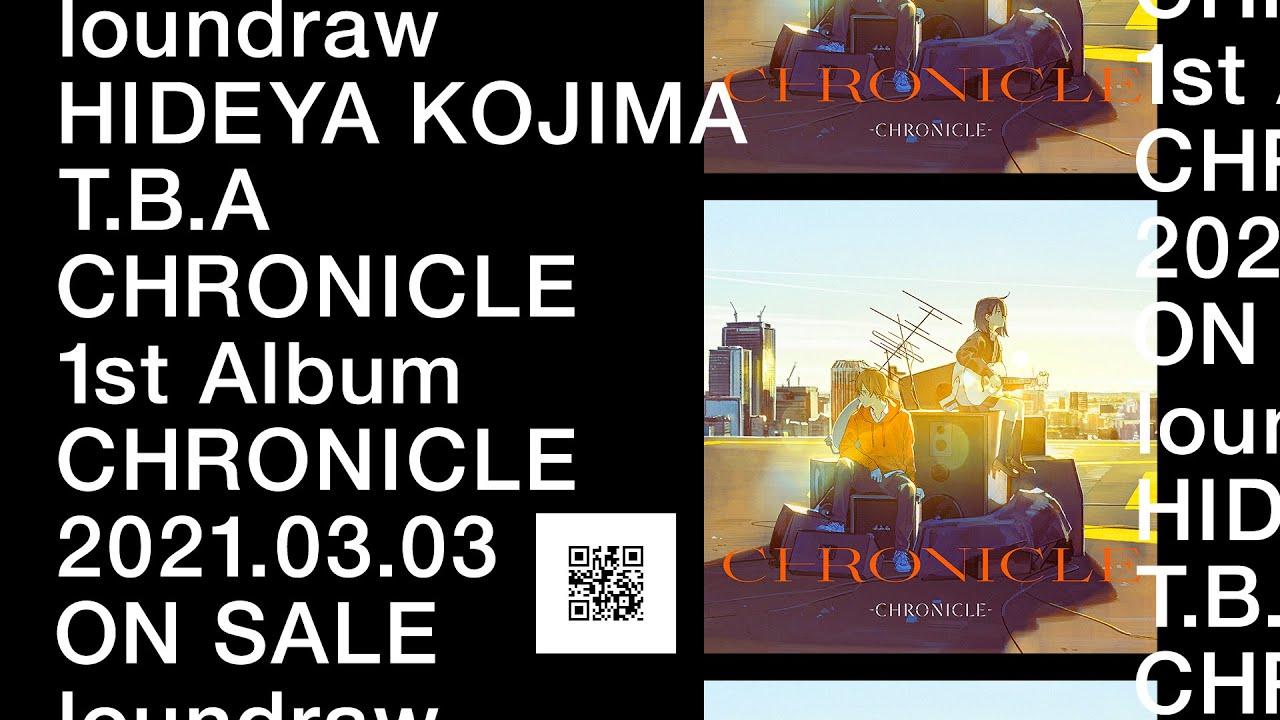 CHRONICLE 1stアルバム『CHRONICLE』-SPOT CM-