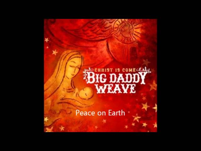 big-daddy-weave-peace-on-earth-chris-snell