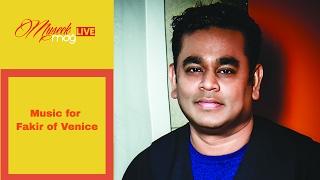 Video AR Rahman  Fakir of Venice download MP3, 3GP, MP4, WEBM, AVI, FLV Oktober 2017