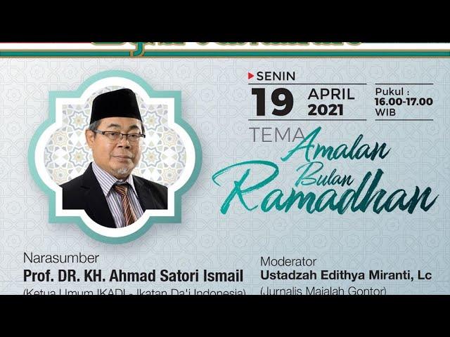 [ FULL ] MVMG Seri 11 : SYIAR RAMADAN #2 - Prof. Dr. KH. Ahmad Satori Ismail - Amalan Bulan Ramadhan