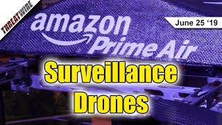 Amazon Surveillance Delivery Drones; Patch Linux! - ThreatWire