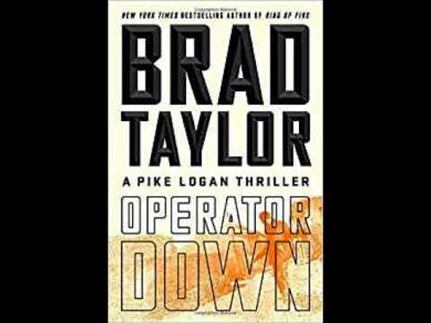 "Brad Taylor author ""Operator Down A Pike Logan Thriller"" Interview"