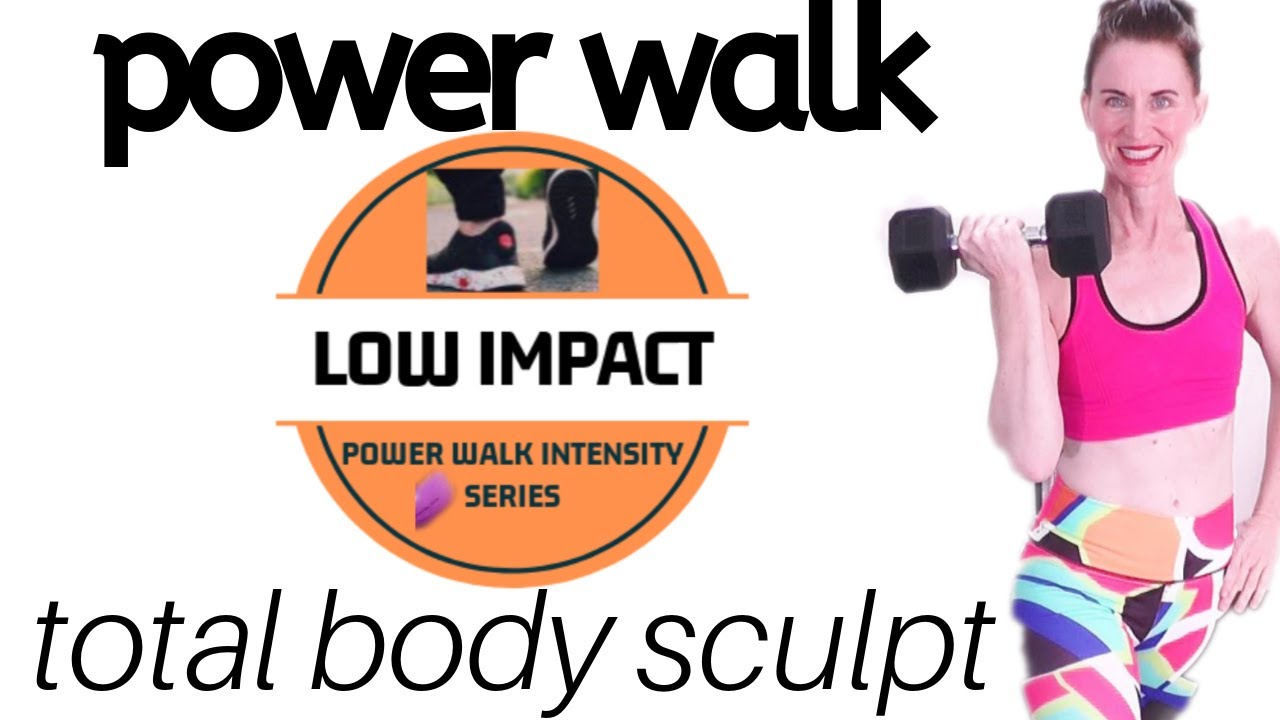 POWER WALK  & TOTAL BODY WORKOUT PROGRAM