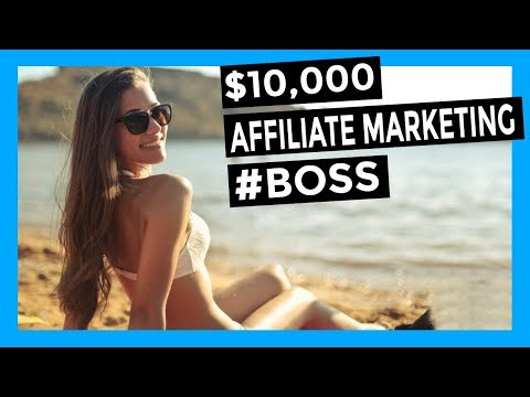AFFILIATE MARKETING – MAKE $10,000 ONLINE WITH AFFILIATE MARKETING