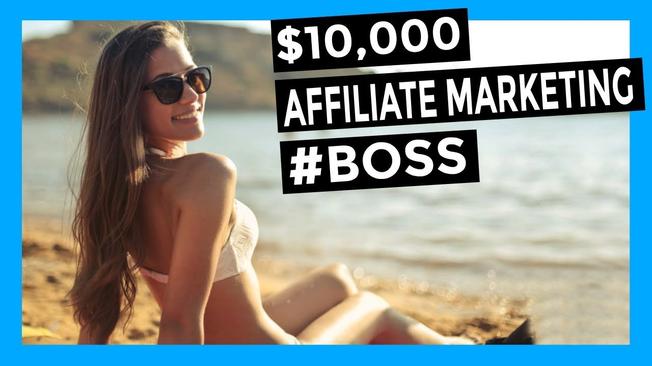 AFFILIATE MARKETING - MAKE $10,000 ONLINE WITH AFFILIATE MARKETING