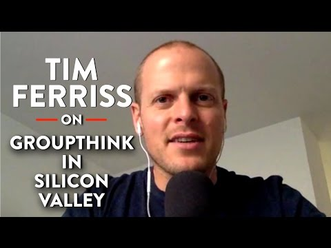 Tim Ferriss on the Liberal/Progressive Groupthink in Silicon Valley