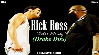 Rick Ross - Color Money (Drake Diss)