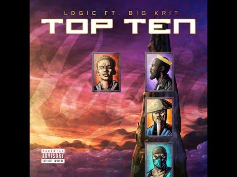 Logic ft. Big K.R.I.T. - Top Ten (Prod. By 6ix)