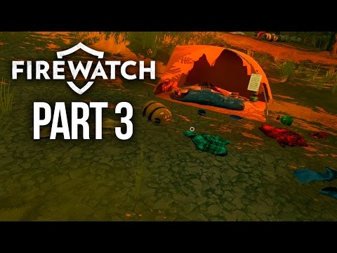 Firewatch Gameplay Walkthrough Part 3 - CALLING THE POLICE