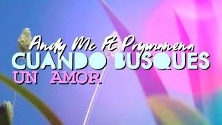 Cuando busques un Amor - Andy Valdez ft Prymanena