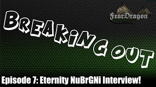 Breaking Out -Eternity Gaming NuBrGNi Interview!