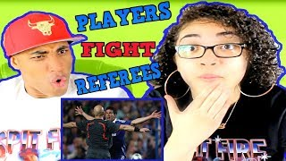 Best Fights Football ● Players Vs Referees ||HD|| REACTION