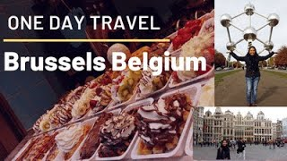 Brussels Belgium Travel experience in just 1 day