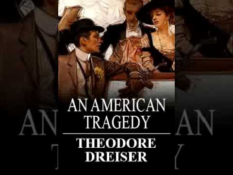an analysis of the extreme emotions in an american tragedy by theodore dreiser Find all available study guides and summaries for sister carrie by theodore dreiser sister carrie summary and analysis an american tragedy jennie gerhardt.