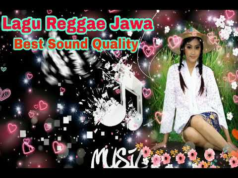 Lagu Jawa Reggae Kalem Vol.1- Enak Didengar Saat Nyantai