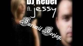 Dj Rebel feat. Jessy - Think About The Way 2011 (Radio Edit)