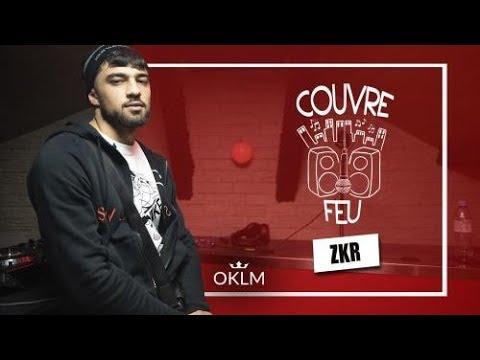 Youtube: ZKR – Freestyle COUVRE FEU sur OKLM Radio