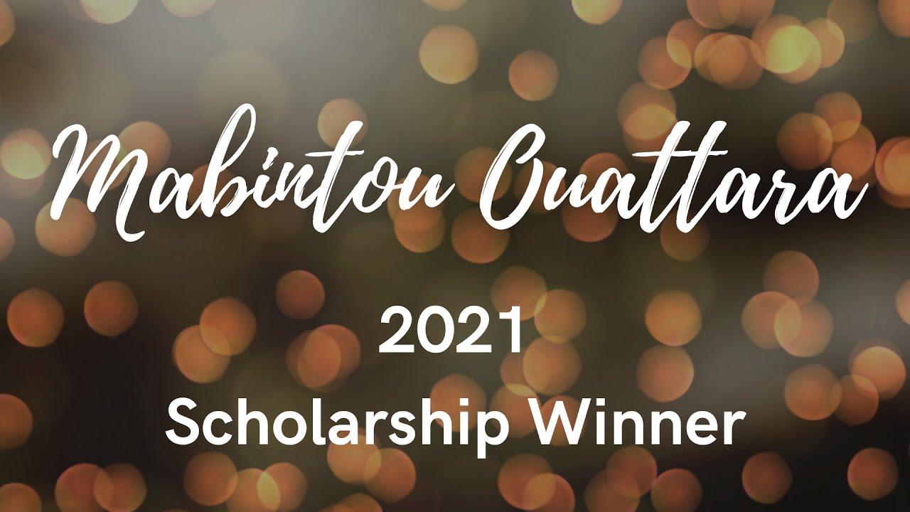 Mabintou Ouattara - 2021 Scholarship Winner