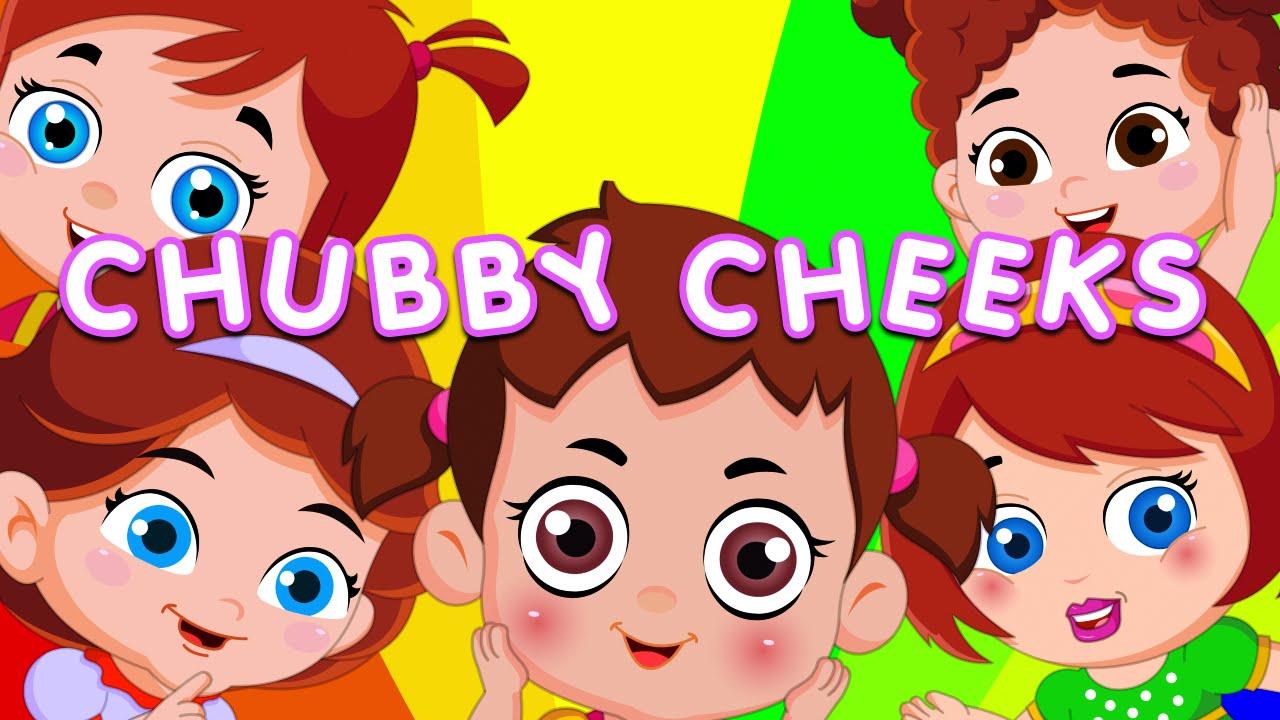 Chubby cheeks rhyme