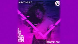 Audiosoulz -  Dancefloor (Vadim Adamov & Hardphol Remix) mp3