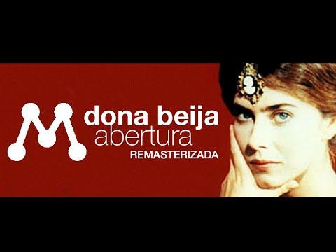 [HQ] - Dona Beija Abertura - 1986 - Remasterizada