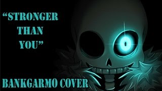 "Undertale ""Stronger than you"" Thai Cover By Bankgarmo ;w;b"