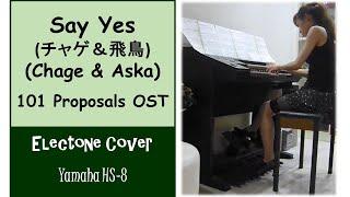 (Yamaha Electone HS 8) Say Yes - Chage & Aska