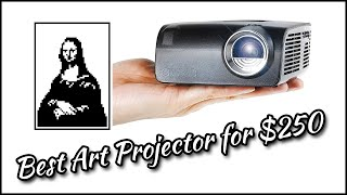 Best Art Projector for $250 ■ Tracing Masterpieces