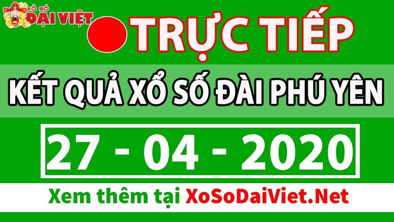 Xổ số Phú Yên 27/4/2020 - XSPY - SXPY - XSPYEN - KQXSPY - Xổ số kiến thiết đài Phú Yên thứ 2