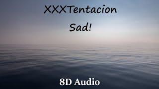 [8D Audio] XXXTentacion - Sad ! (Bipolar Music)