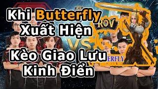 GTV vs ProArmy | Kèo Giao Lưu P1 | Khi ButterFly Xuất Hiện | Trận Đấu Siêu Kịch Tính