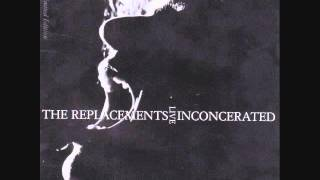 The Replacements: Achin
