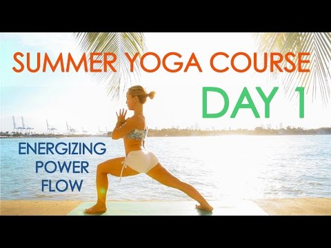 Day 1 Summer Yoga Course - Energizing Power Flow