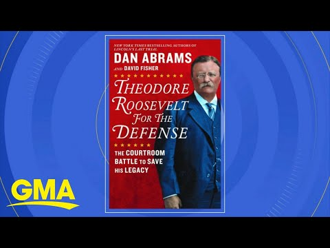 Dan Abrams' New Book On Theodore Roosevelt L GMA