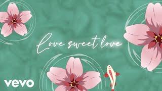 Little Mix - Love (Sweet Love) (Lyric Video)