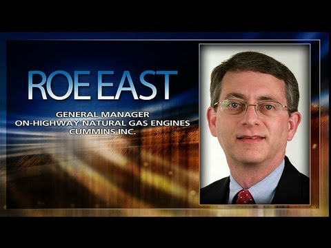 Roe East, General Manager, On-Highway Natural Gas Engines, Cummins Inc