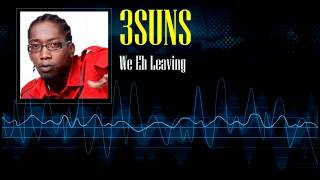 Download 3suns - We Eh Leaving MP3 song and Music Video